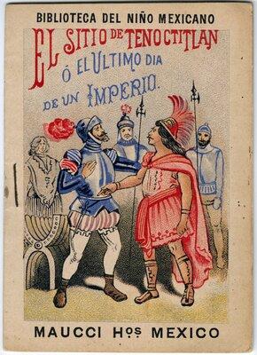 """""""El sitio de Tenochtitlán, ó, el último día de un imperio"""""""