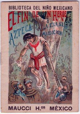 """""""El fin de un héroe azteca, ó, la eterna maldición"""""""